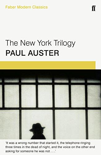 The New York Trilogy (Faber Modern Classics)