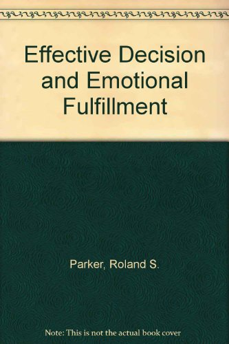 Effective Decision and Emotional Fulfillment PDF