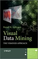 Visual Data Mining: The VisMiner Approach, 2nd Edition