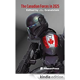 The Canadian Forces in 2025:  Prospects and Problems