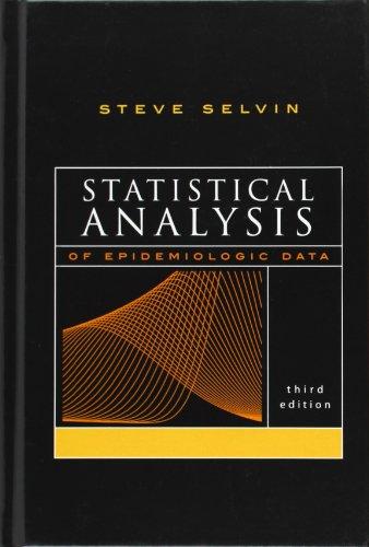 Statistical Analysis of Epidemiologic Data (Monographs in Epidemiology and Biostatistics)