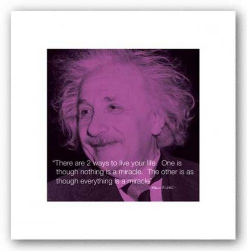 Quote - Albert Einstein - Miracle 10.6