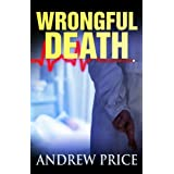 Wrongful Death ~ Andrew Price