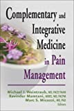 img - for Complementary and Integrative Medicine in Pain Management by Michael I. Weintraub (2008-07-30) book / textbook / text book