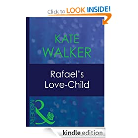 Rafael's Love-Child (Mills & Boon Modern) (His Baby - Book 6)