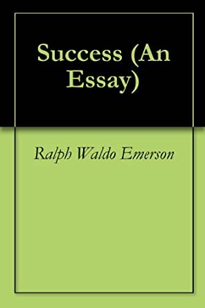 emerson essay on success