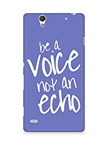 AMEZ be a voice not an echo Back Cover For Sony Xperia C4