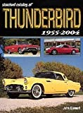 Standard Catalog of Thunderbird: 1955-2004