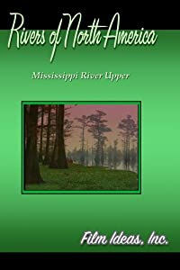 Rivers Of North America: Mississippi River Upper