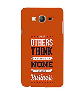Others think None Business 3D Hard Polycarbonate Designer Back Case Cover for Samsung Galaxy On5 :: Samsung Galaxy On 5 G550FY