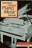 Twentieth-century piano music /