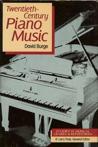 Twentieth-Century Piano Music (Studies in Musical Genres and Repertories) PDF