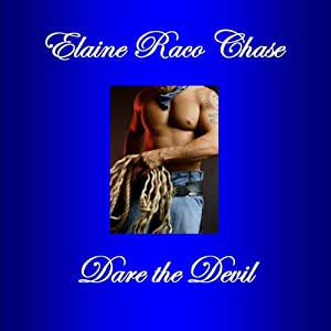Dare the Devil | [Elaine Raco Chase]