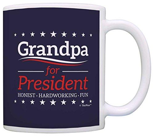 Grandpa Birthday Gifts Grandpa for President Funny Fathers Day Gift Coffee Mug Tea Cup Blue (Grandpa Coffee Mug compare prices)