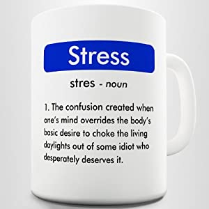 Amazon.com: Funny Definition Coffee Mug, Meaning of Stress: Kitchen