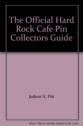 the-official-hard-rock-cafe-pin-collectors-guide-first-edition