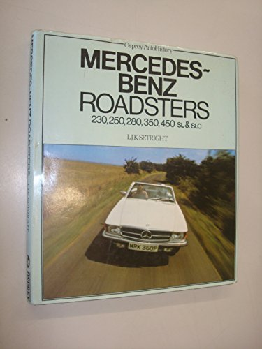 Mercedes-Benz Roadsters 230, 250, 280, 350, 450 SL & SLC (Osprey autohistory) (Slc 450 compare prices)