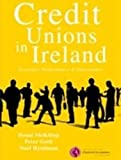 Credit Unions in Ireland: Structure, Governance and Performance Donal G. McKillop
