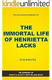 The Immortal Life of Henrietta Lacks (Book Summary)