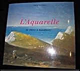 echange, troc José de los Llanos - L'Aquarelle : De Dürer à Kandinsky