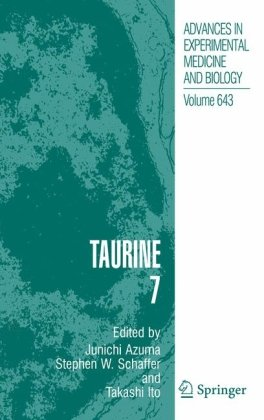 Taurine 7 (Advances In Experimental Medicine And Biology) (No. 7)
