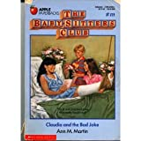 Claudia and the Bad Joke (The Baby-Sitters Club #19) (0590415832) by Martin, Ann M.