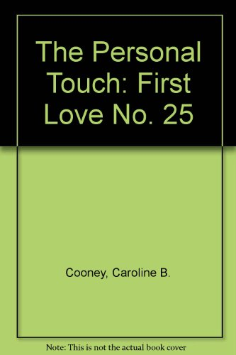 The Personal Touch: First Love No. 25