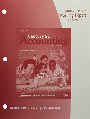 Working Papers, Chapters 1-14 for Gilbertson/Lehman/Passalacqua's Century 21 Accounting: Advanced, 10th (Advanced Accounting 10th compare prices)