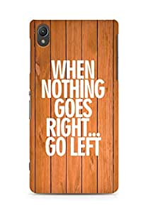 AMEZ when nothing goes right go left Back Cover For Sony Xperia Z2