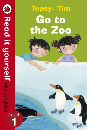 Topsy And Tim Go To The Zoo. Read it to youself. Level 1 (Read It Yourself)