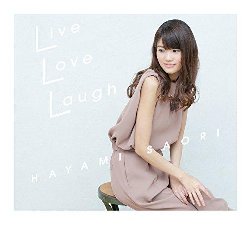 【早期購入特典あり】Live Love Laugh<CD+DVD盤>(メーカー特典:メッセージカード(汎用ver.))
