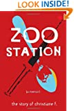 Zoo Station: The Story of Christiane F. (True Stories)