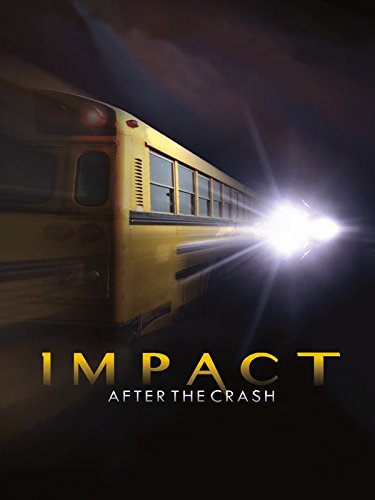 Impact After The Crash on Amazon Prime Instant Video UK
