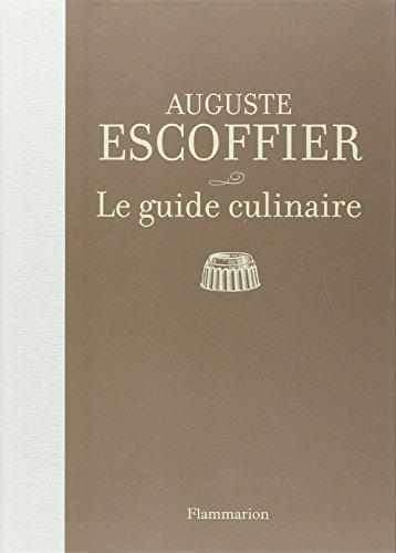 Livre entier gratuit en ligne le guide culinaire aide for Auguste escoffier ma cuisine book