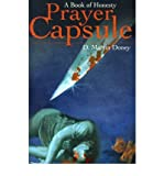 img - for [ Prayer Capsule: A Book of Honesty By Doney, D Martin ( Author ) Paperback 2001 ] book / textbook / text book