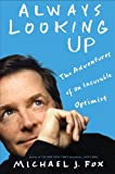 Imagen de Always Looking Up: The Adventures of un optimista incurable