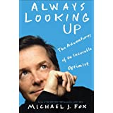 Always Looking Upby Michael J. Fox