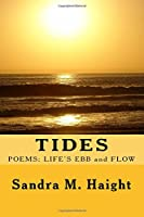Tides: Poems: Life's Ebb and Flow