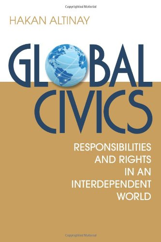 Global Civics: Responsibilities and Rights in an...