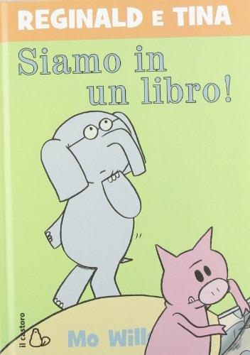 Siamo in un libro! Reginald e Tina
