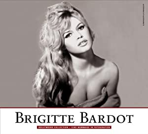 brigitte bardot hollywood collection eine hommage in fotografien edward sczesnak. Black Bedroom Furniture Sets. Home Design Ideas
