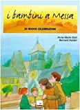 img - for I bambini a messa. 20 nuove celebrazioni book / textbook / text book