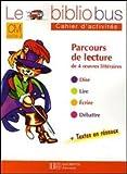 echange, troc Pascal Dupont, Bernard Ginisty-Andrieu - Le Bibliobus CM Cycle 3 Parcours de lecture de 4 oeuvres littéraires : Le chat botté ; La clé de la cassette ; L'oiseau bleu