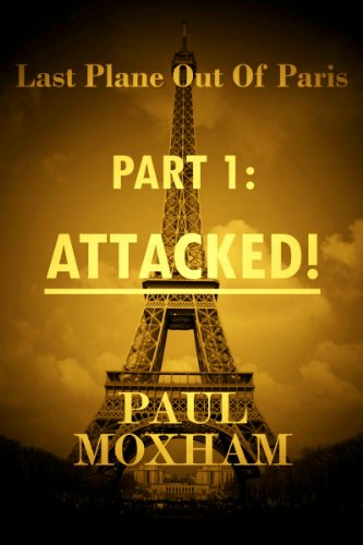 Attacked! (Last Plane out of Paris, Part 1)