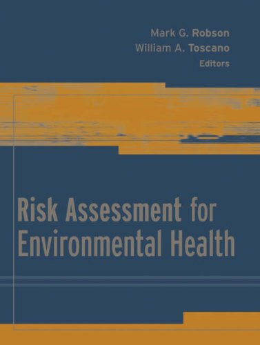 Risk Assessment for Environmental Health (Public Health/Environmental Health)