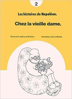 Chez la Vieille Dame (Les histoires de Napoleon) Paperback – April