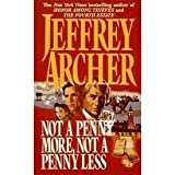 Nor a Penny More Not a Penny Less, Honour among thieves Jeffrey Archer