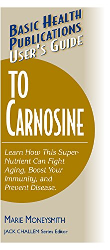 User's Guide to Carnosine (User's Guides to Nutritional Supplements)