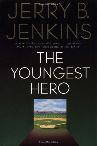 Book: The Youngest Hero by Jerry B. Jenkins
