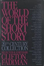 World of the Short Story: A 20th Century Collection